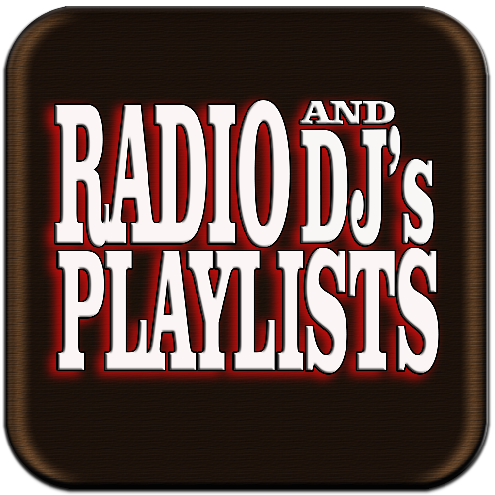 DJ's Add Your Radio Playlists Here