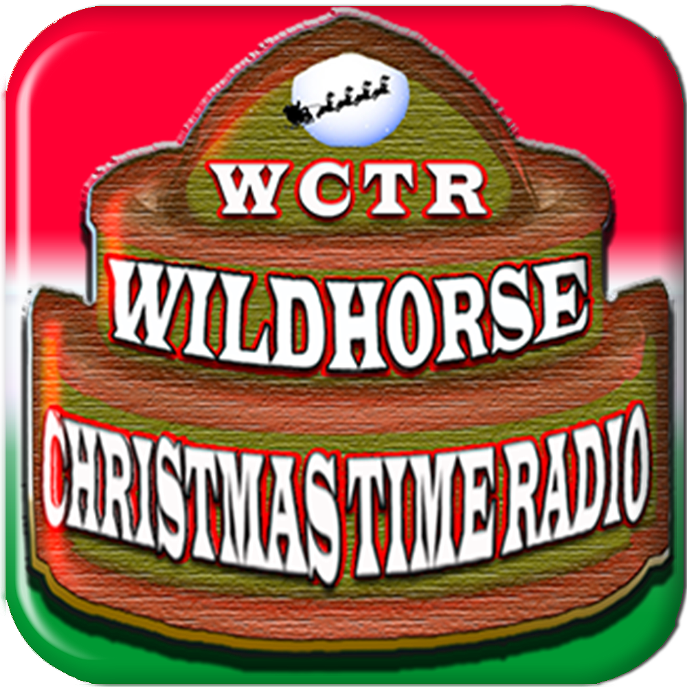Click to tune into WCTR Wildhorse Christmas Time Radio 365 days a year